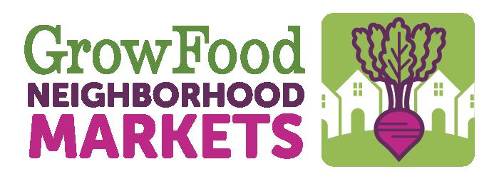 Grow Food Neighborhood Markets